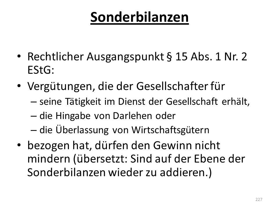 Sonderbilanzen Rechtlicher Ausgangspunkt § 15 Abs. 1 Nr. 2 EStG: