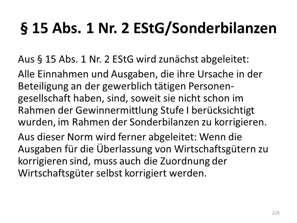 § 15 Abs. 1 Nr. 2 EStG/Sonderbilanzen