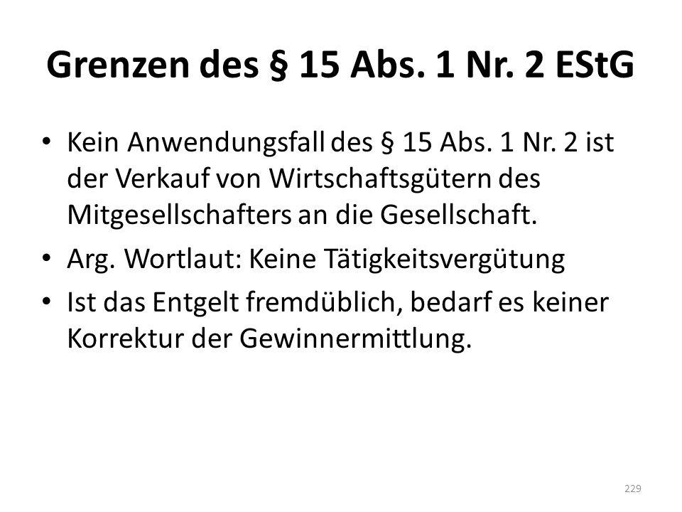 Grenzen des § 15 Abs. 1 Nr. 2 EStG