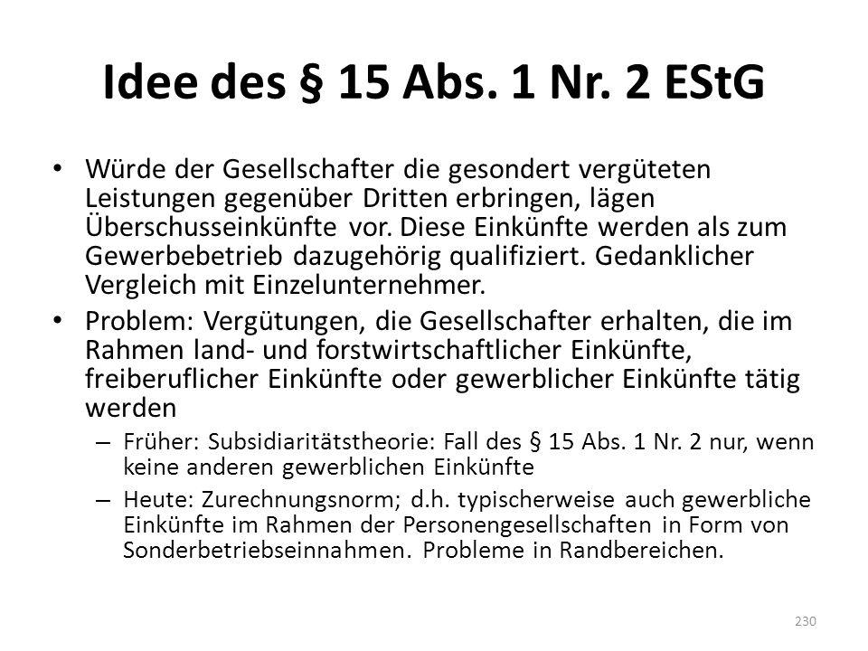 Idee des § 15 Abs. 1 Nr. 2 EStG