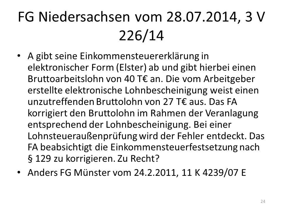 FG Niedersachsen vom 28.07.2014, 3 V 226/14