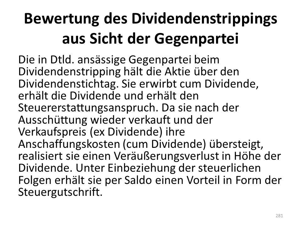 Bewertung des Dividendenstrippings aus Sicht der Gegenpartei