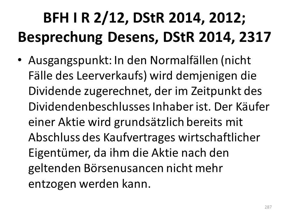 BFH I R 2/12, DStR 2014, 2012; Besprechung Desens, DStR 2014, 2317