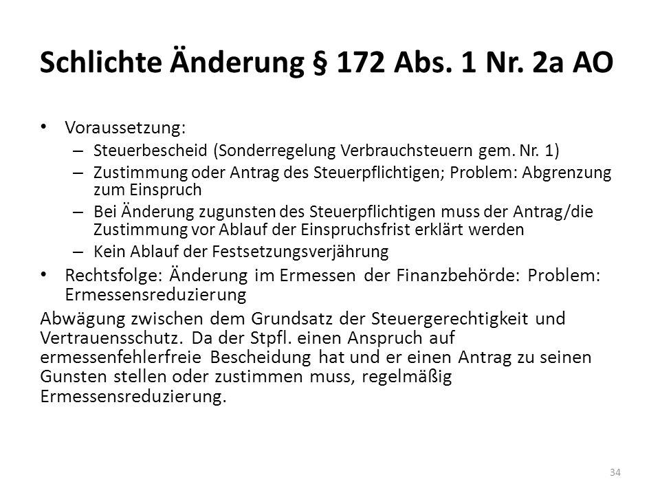 Schlichte Änderung § 172 Abs. 1 Nr. 2a AO
