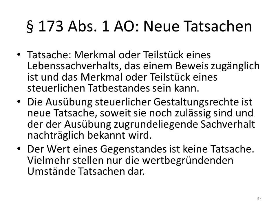 § 173 Abs. 1 AO: Neue Tatsachen