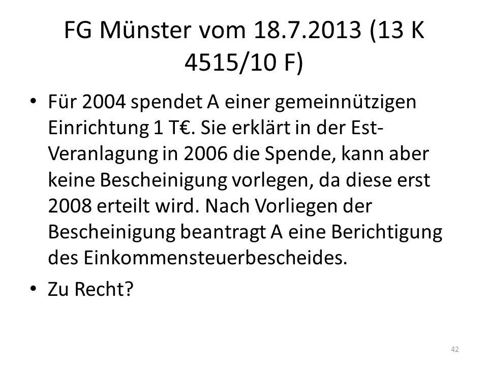 FG Münster vom 18.7.2013 (13 K 4515/10 F)