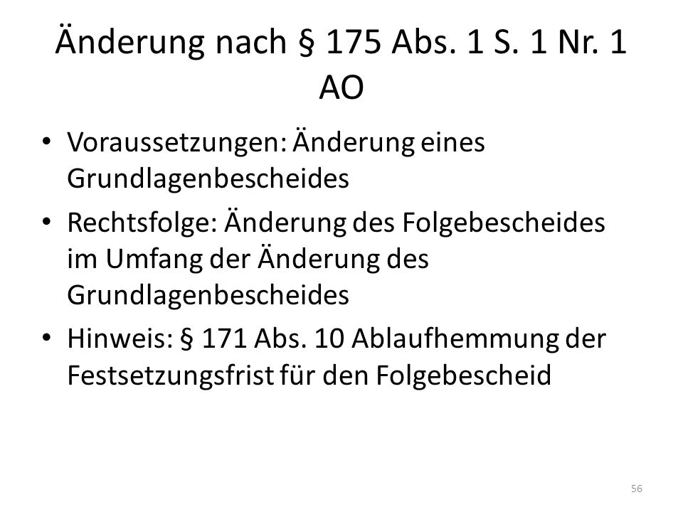 Änderung nach § 175 Abs. 1 S. 1 Nr. 1 AO