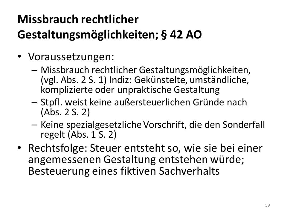Missbrauch rechtlicher Gestaltungsmöglichkeiten; § 42 AO