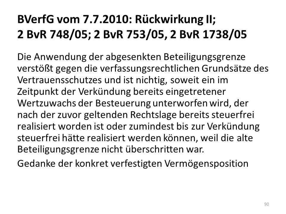 BVerfG vom 7.7.2010: Rückwirkung II; 2 BvR 748/05; 2 BvR 753/05, 2 BvR 1738/05