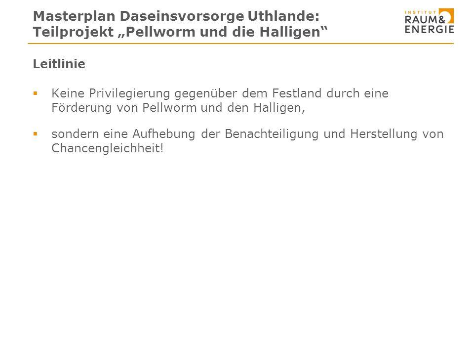 """Info Masterplan Daseinsvorsorge Uthlande: Teilprojekt """"Pellworm und die Halligen Leitlinie."""