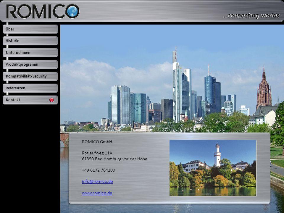 …connecting worlds ROMICO GmbH Rotlaufweg 11A