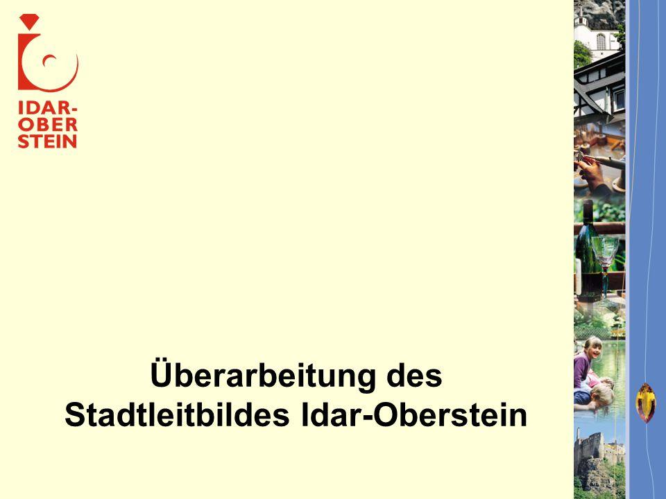 Überarbeitung des Stadtleitbildes Idar-Oberstein