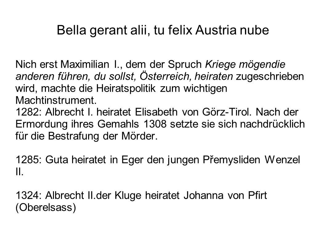 Bella gerant alii, tu felix Austria nube