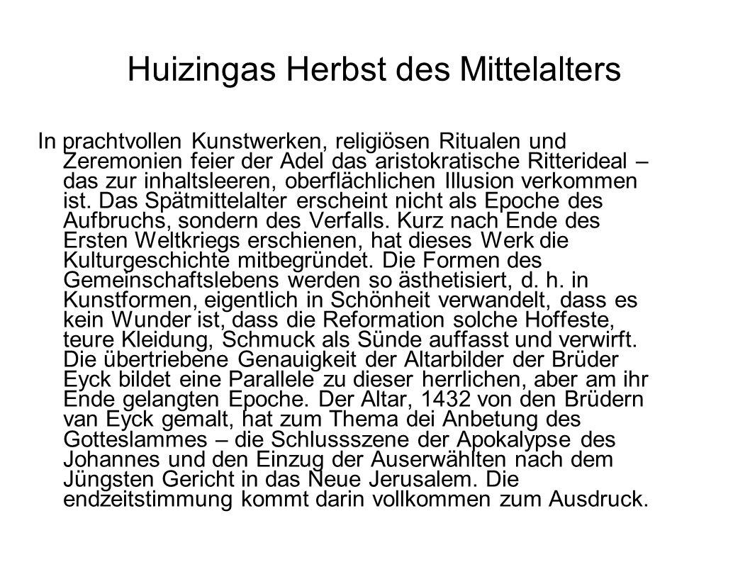 Huizingas Herbst des Mittelalters