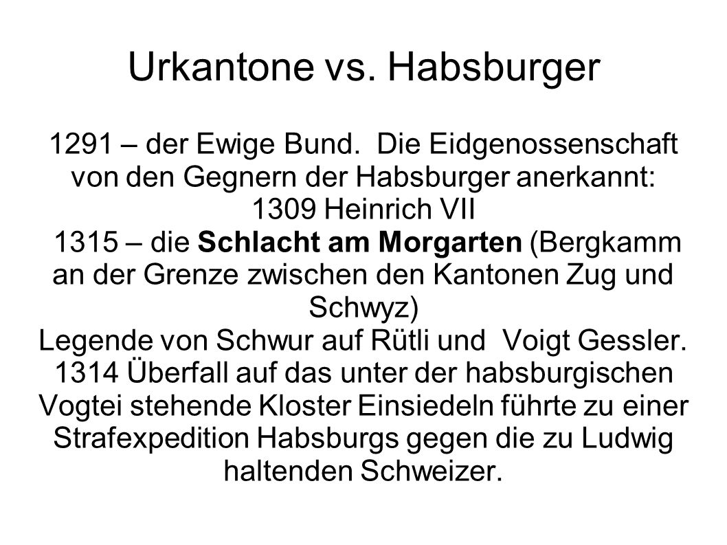 Urkantone vs. Habsburger