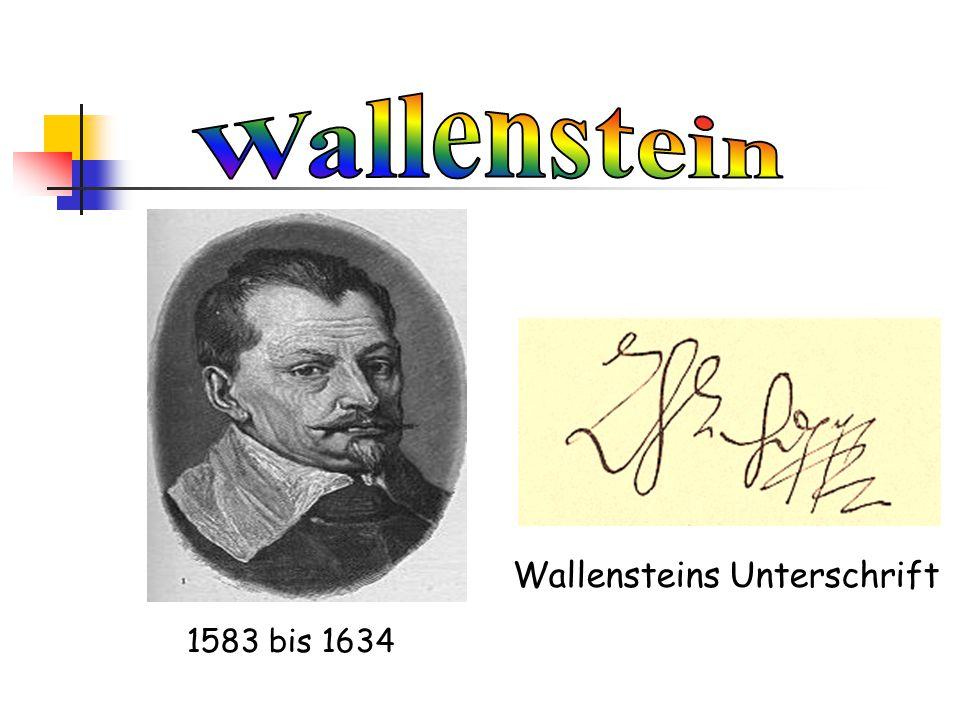 Wallenstein Wallensteins Unterschrift 1583 bis 1634