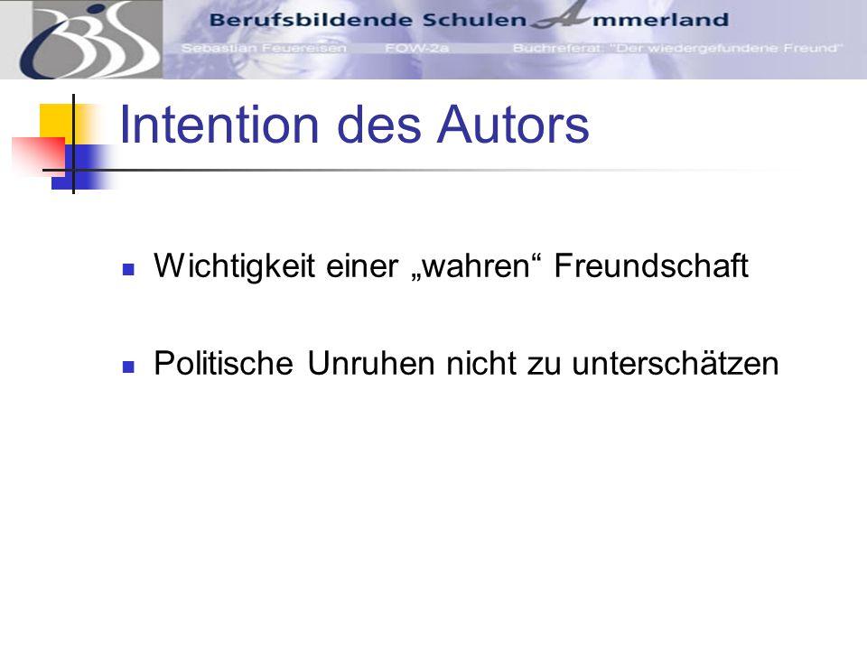 """Intention des Autors Wichtigkeit einer """"wahren Freundschaft"""