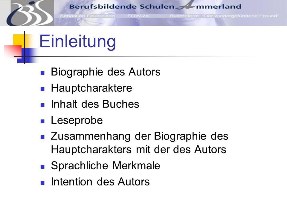 Einleitung Biographie des Autors Hauptcharaktere Inhalt des Buches