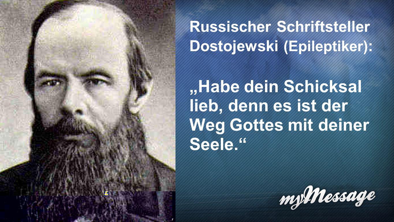 Zitat Dostojewski Russischer Schriftsteller Dostojewski (Epileptiker):