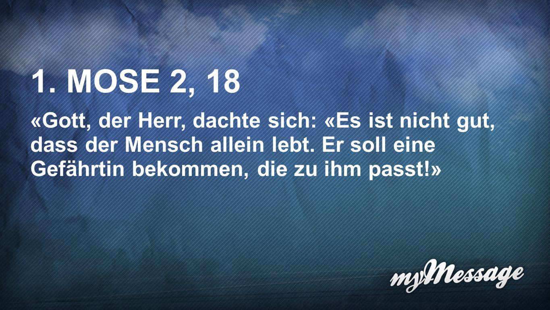 1. Mose 2, 18 1. MOSE 2, 18.