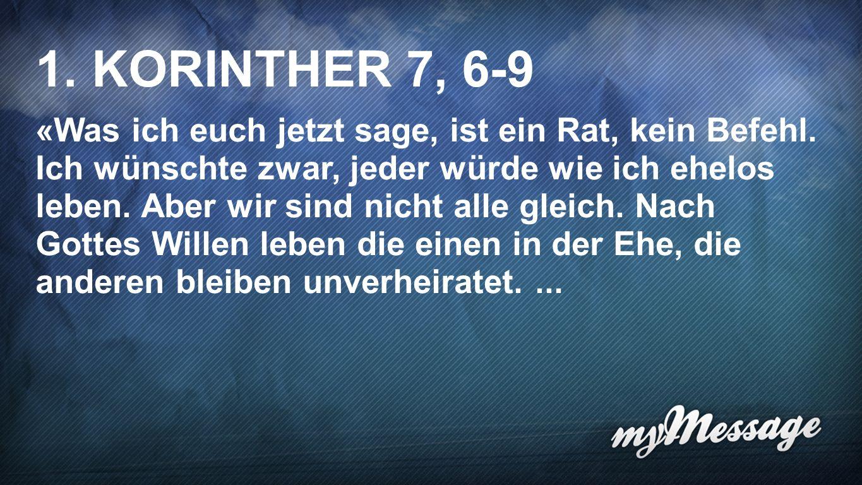 1. Korinther 7, 6-9 1 1. KORINTHER 7, 6-9.