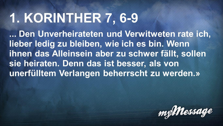 1. Korinther 7, 6-9 2 1. KORINTHER 7, 6-9.