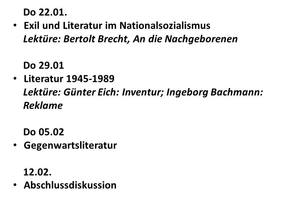 Do 22.01. Exil und Literatur im Nationalsozialismus. Lektüre: Bertolt Brecht, An die Nachgeborenen