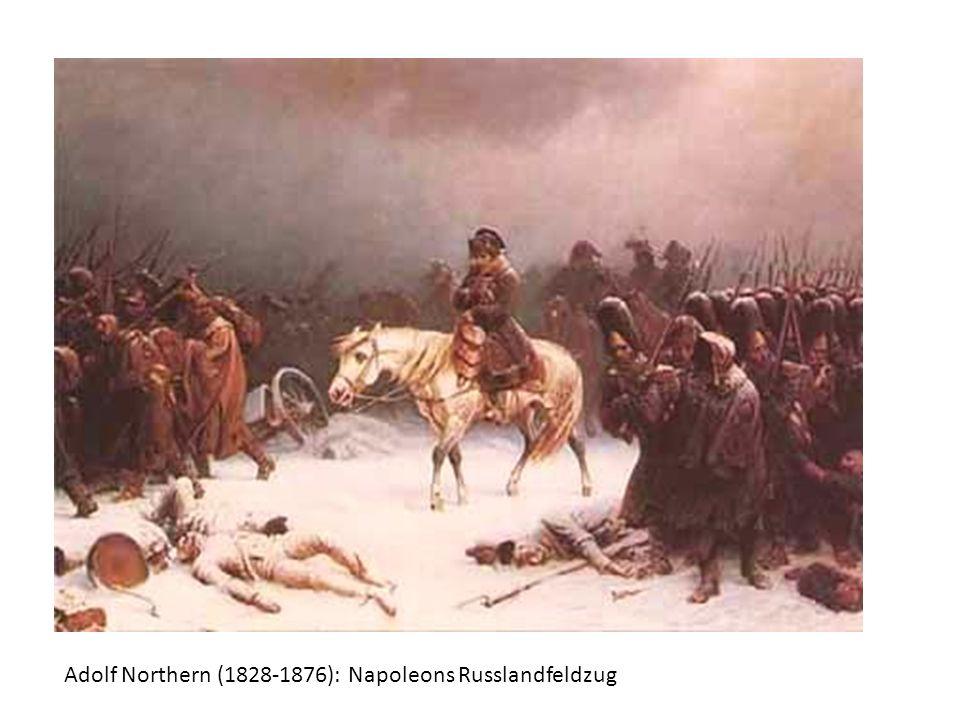 Adolf Northern (1828-1876): Napoleons Russlandfeldzug