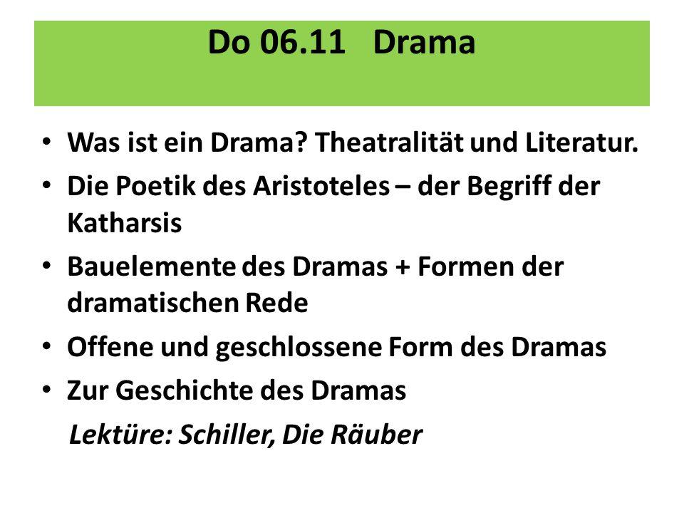 Do 06.11 Drama Was ist ein Drama Theatralität und Literatur.