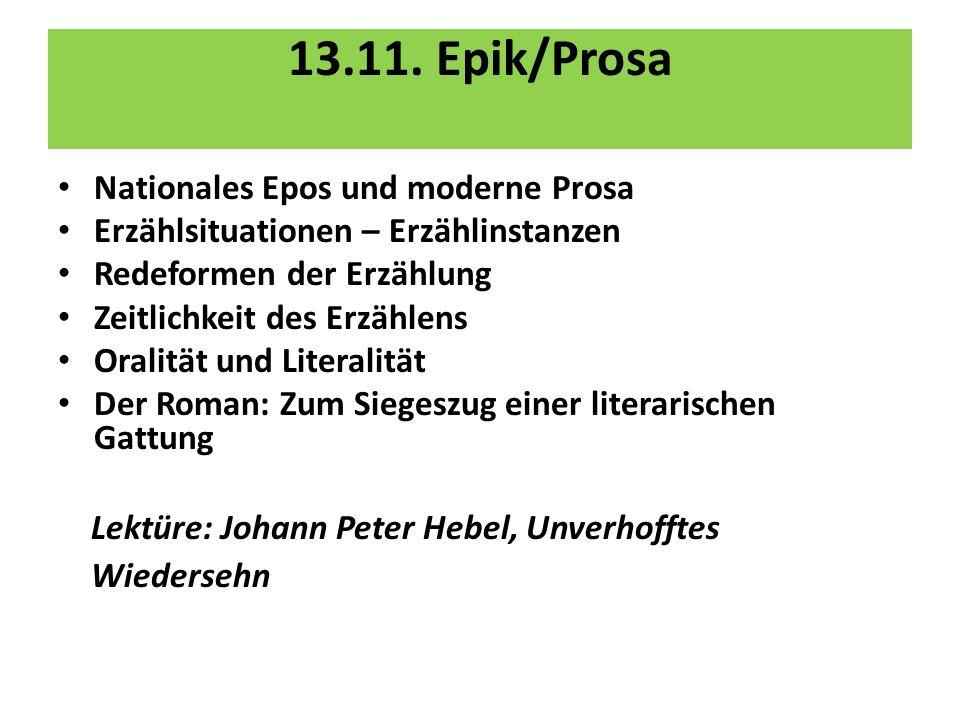 13.11. Epik/Prosa Nationales Epos und moderne Prosa