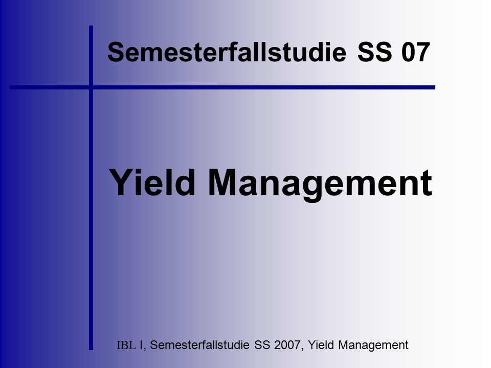 Semesterfallstudie SS 07