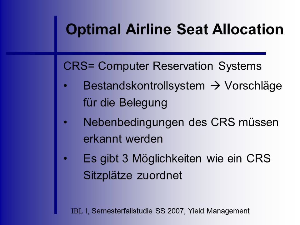 Optimal Airline Seat Allocation