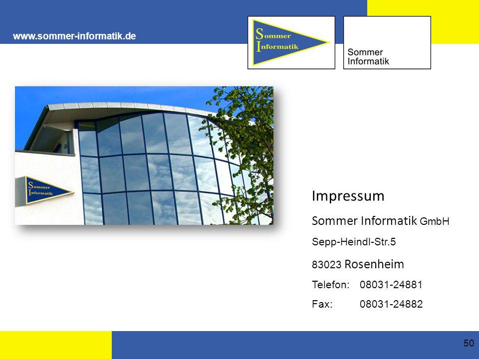 Impressum Sommer Informatik GmbH Sepp-Heindl-Str.5 83023 Rosenheim