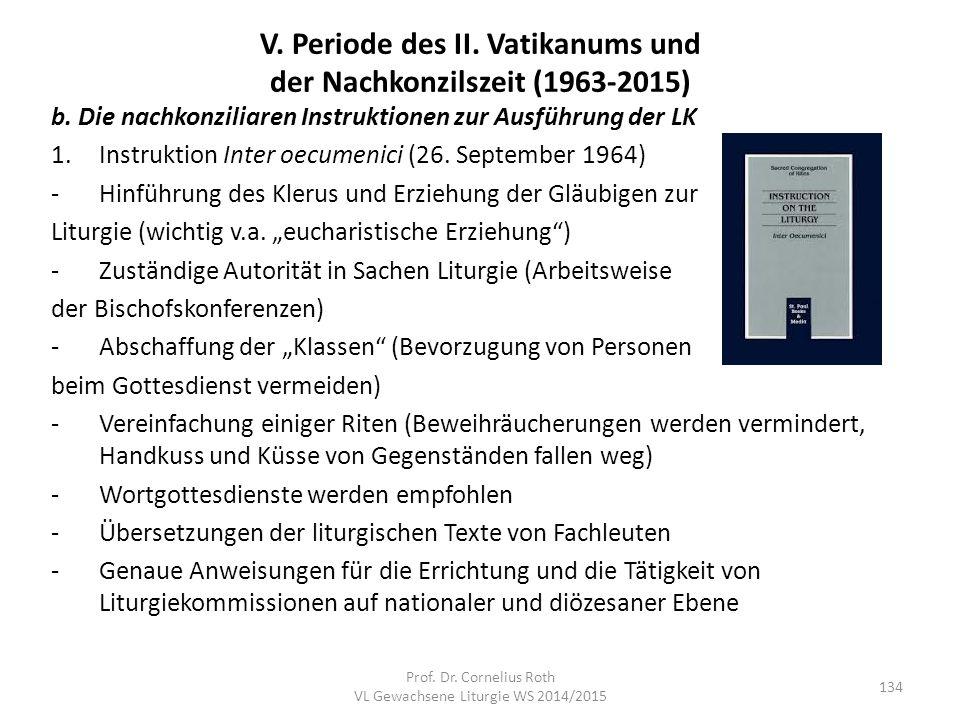V. Periode des II. Vatikanums und der Nachkonzilszeit (1963-2015)
