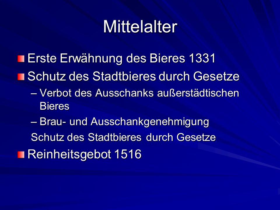 Mittelalter Erste Erwähnung des Bieres 1331