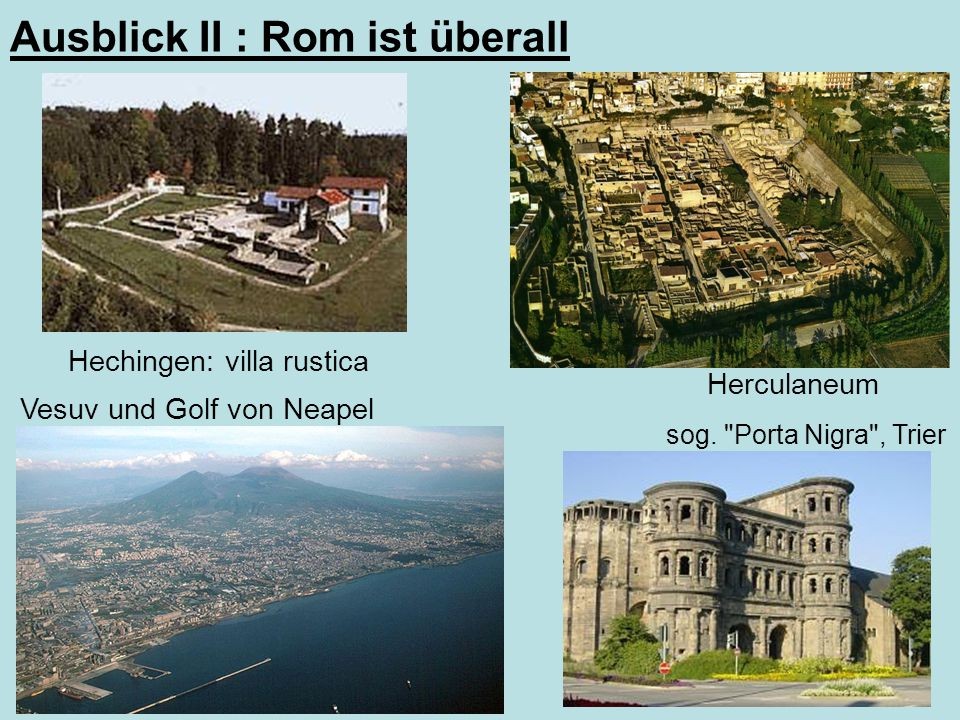 Ausblick II : Rom ist überall