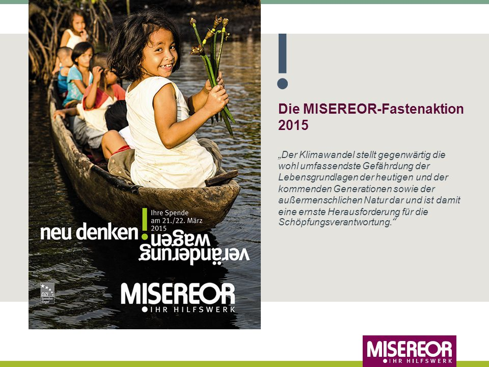 Die MISEREOR-Fastenaktion 2015