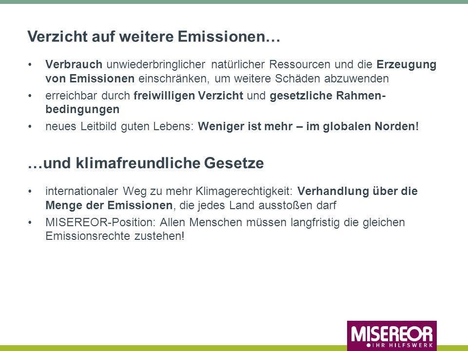 Verzicht auf weitere Emissionen…