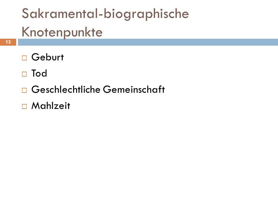 Sakramental-biographische Knotenpunkte