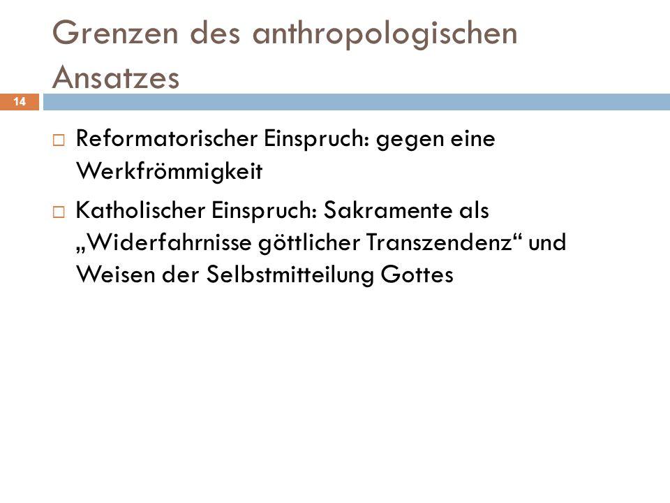Grenzen des anthropologischen Ansatzes