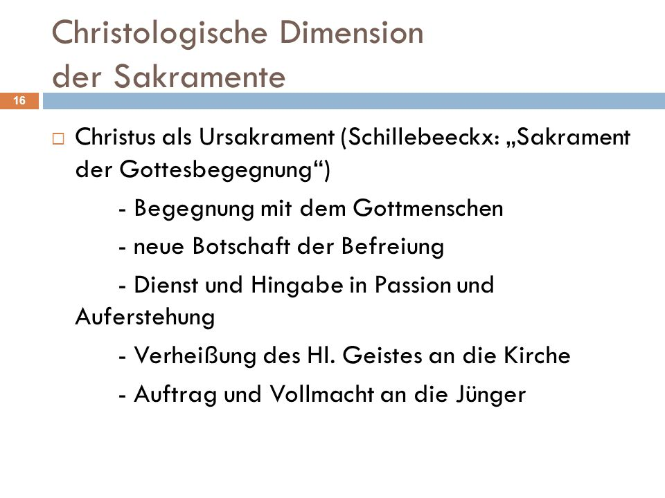Christologische Dimension der Sakramente