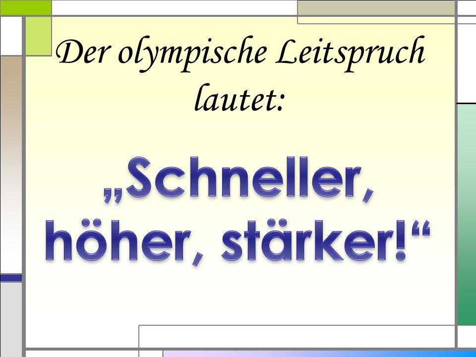 """""""Schneller, höher, stärker!"""
