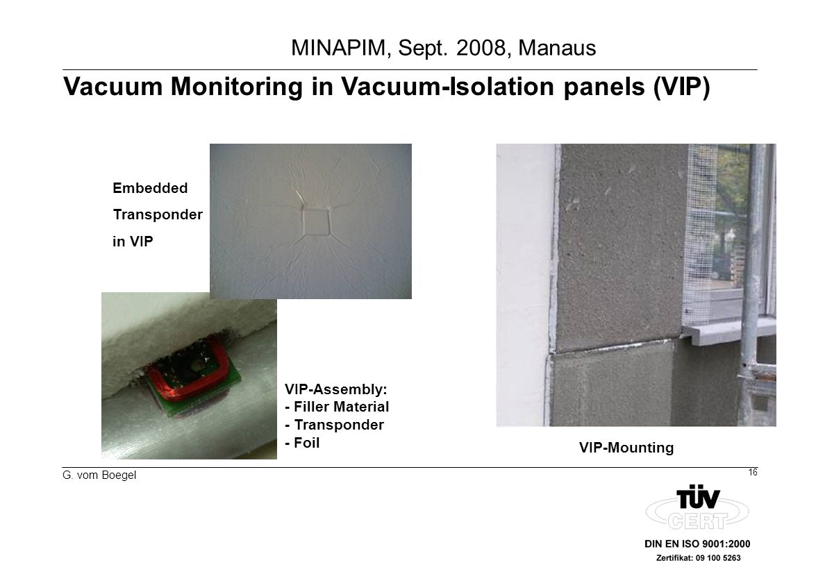 Vacuum Monitoring in Vacuum-Isolation panels (VIP)