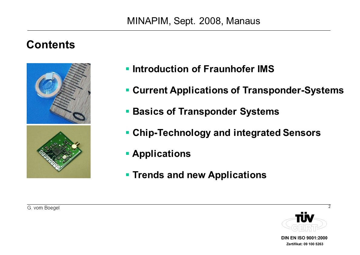 Contents Introduction of Fraunhofer IMS