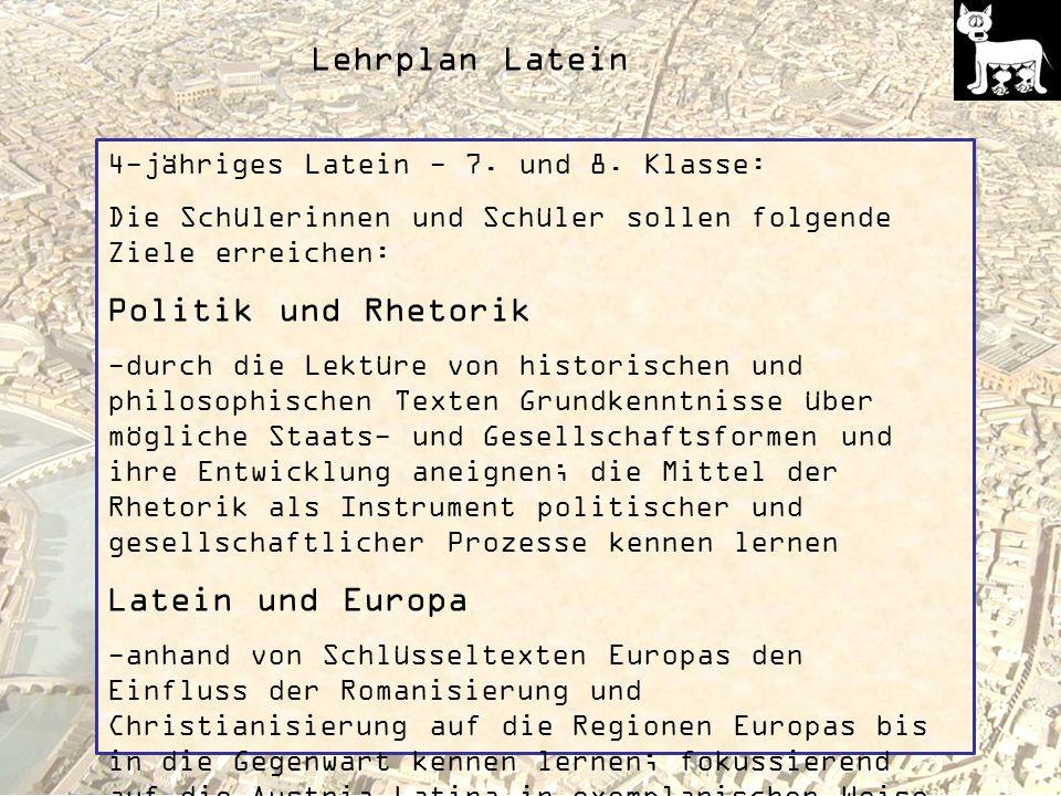 Lehrplan Latein Politik und Rhetorik Latein und Europa