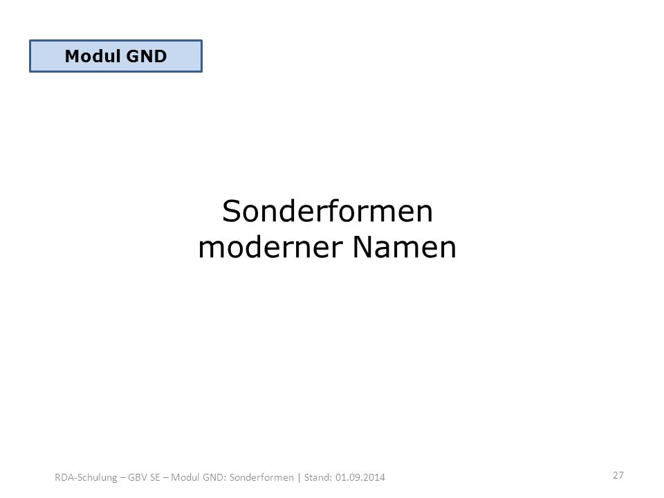 Sonderformen moderner Namen