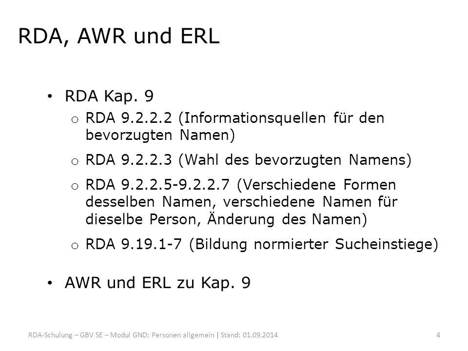 RDA, AWR und ERL RDA Kap. 9 AWR und ERL zu Kap. 9