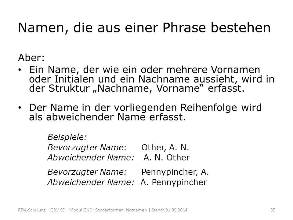 Namen, die aus einer Phrase bestehen