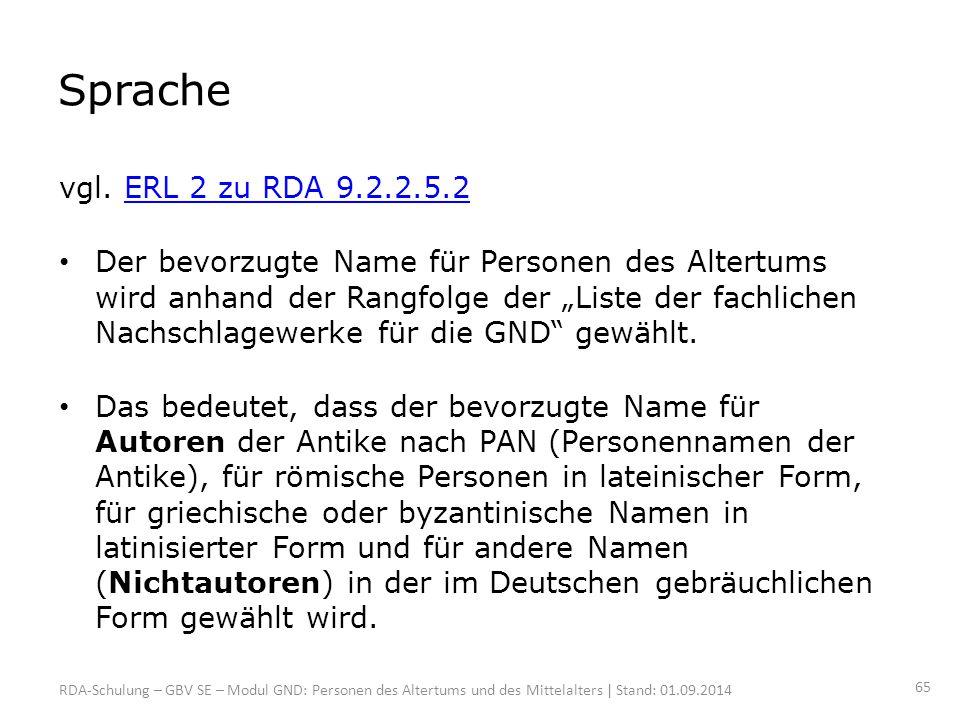 Sprache vgl. ERL 2 zu RDA 9.2.2.5.2.