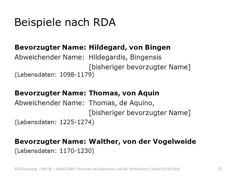 Beispiele nach RDA Bevorzugter Name: Hildegard, von Bingen